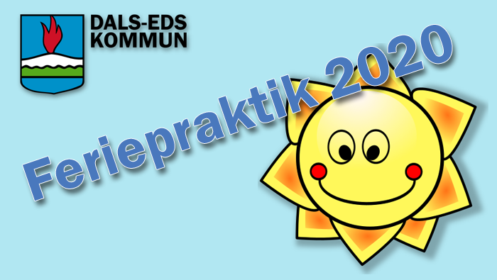 Feriepraktik sommaren 2020 - Dals-Eds kommun